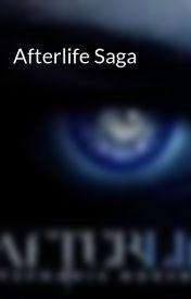 Afterlife Saga by CraveDrave