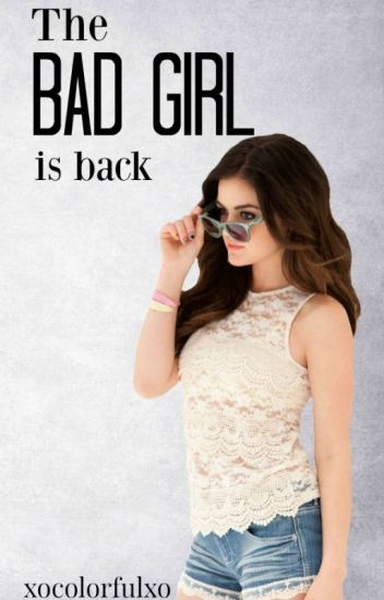 The Bad Girl is back