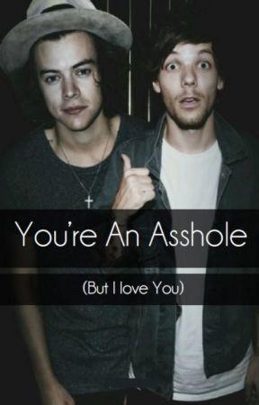 You're An Asshole (But I Love You) - Portuguese Version by landaloveslarry