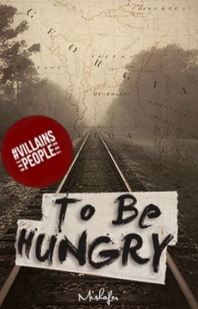 To Be Hungry [Walking Dead Terminus Backstory] by mishafer