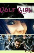 Wolf Girl 2: a xmen fan fiction by riseofthefangirl