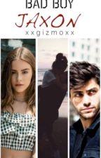 Bad Boy Jaxon by XxGizmoxX