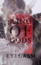King of Gods by eyegasm