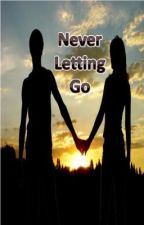 Never Letting Go by SusanSchmidt