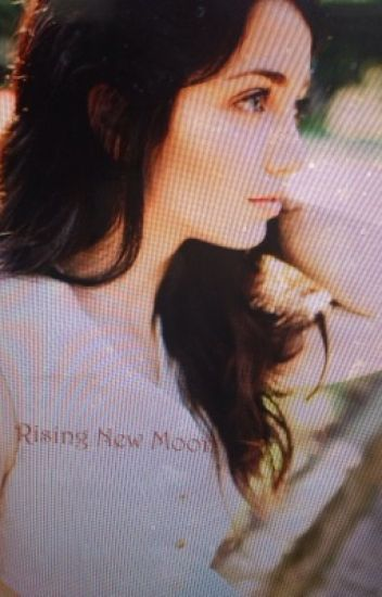 Rising New Moon (Jasper Hale Love Story)