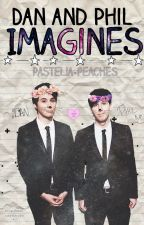 Dan Howell and Phil Lester Imagines <3 by pastelia-peaches