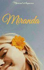 Miranda [EDITANDO] by marisol_arqueros