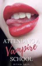 Attending A Vampire School by within_days