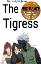 The Tigress - Naruto FanFic (Kakashi Love Story) by Knight_Mare