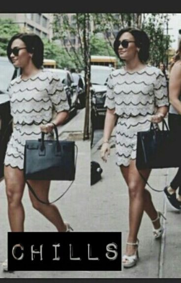 Chills // Demi Lovato