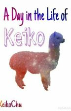 A Day in the Life of Keiko by KeikoChu
