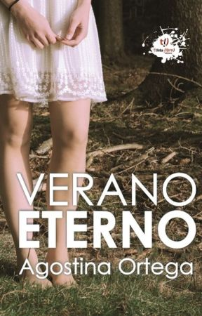 VERANO ETERNO by AgostinaOrtega9