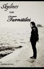 Skylines and Turnstiles by TheForgottenMCRmy