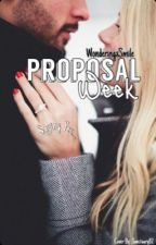 Proposal Week by WonderingxSmile