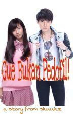 Gue Bukan Pedofil! (Sekuel on hold) by skuukz