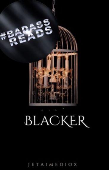 BLACKer (The Sequel to BLACK)