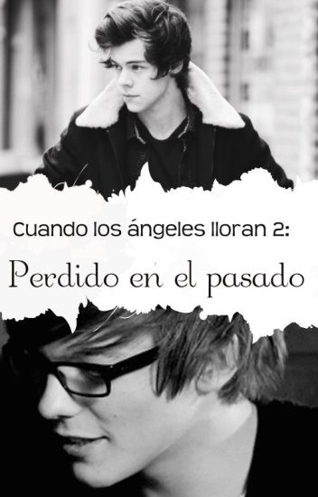 """Cuando los ángeles lloran 2: """"Perdido en el pasado"""""""