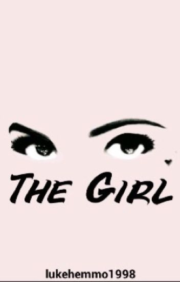 The Girl || c.h