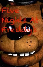 Five Nights At Freddy's by mrswag81