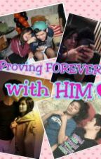 Proving Forever with HIM by xshmntflc