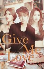 Give Me Love(ROTW-EDITED) by purplelyro