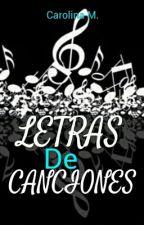 Letras de Canciones♡ by CarolinaM-04