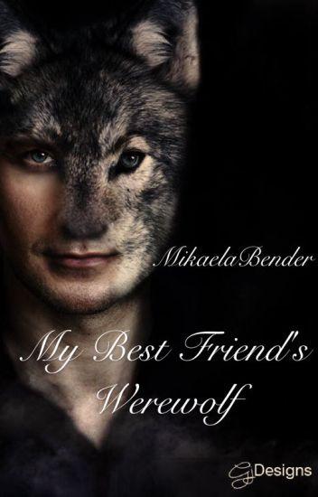My Best Friend's Werewolf