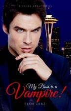 My Boss is a Vampire! by prettyflowernight