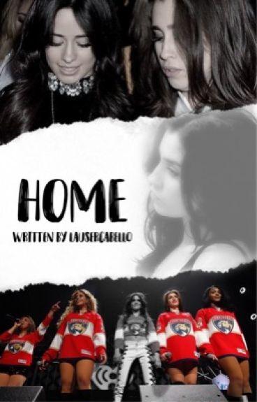 Home (A Camren Fanfic)