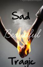 Sad, Beautiful, Tragic by FiftyShadesOfStyles