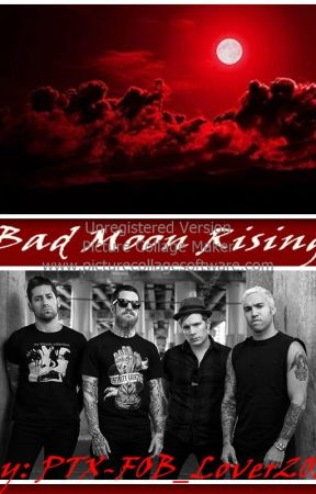 Bad Moon Rising (FOB Fanfic) by Glitterbaby2016