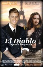 El Diablo... Segunda Temporada by LuzMariaGaete