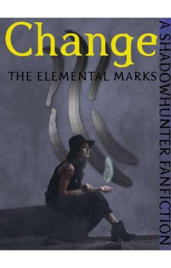 Change [Book 1 of The Elemental Marks]