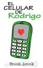 El celular de Rodrigo by Runningwithbooks