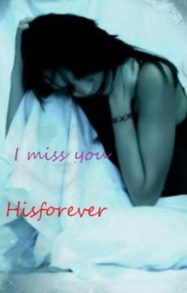 I miss you by hisforever