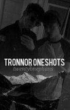 | Tronnor Oneshots | by sjithead