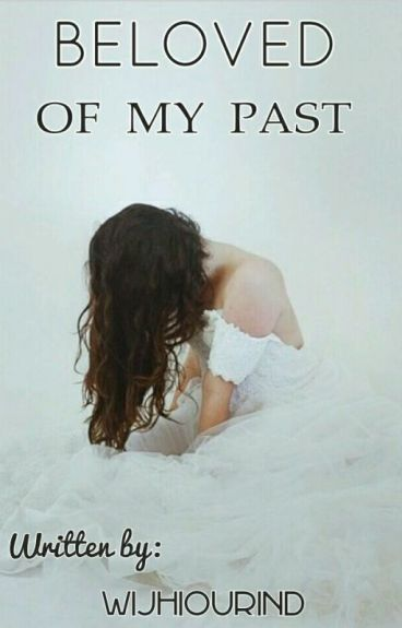 Beloved Of My Past (Re-posted)
