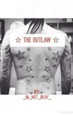 The Outlaw by _im_n0t_0kay_