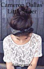Cameron Dallas' Little Sister by dallascamxx