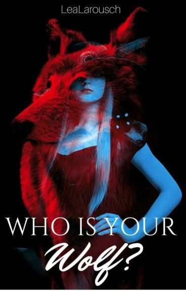 Who is your Wolf?