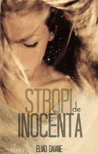 Stropi de inocență by BackIncognito