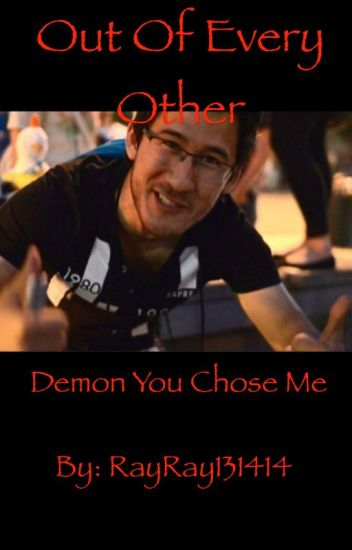 Out Of Every Other Demon You Chose Me (Darkiplier x Reader)