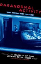 Paranormal Activity by ElifAkcil