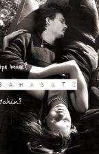 Sahabat? by akzirfhs