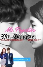 Ms. Popstar meets Mr. Gangster  by TheLostBlue