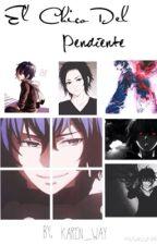 El chico del pendiente - Ayato by karen_way