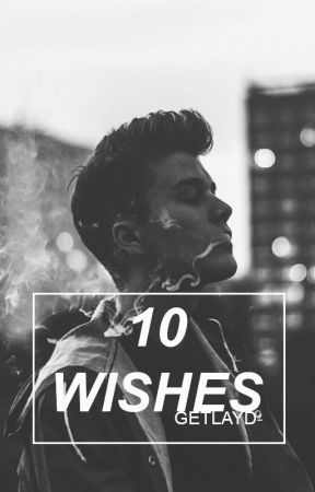 10 Wishes by getlayd-