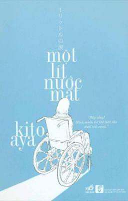 Nhật Kí Aya Kitou - Một Lít Nước Mắt | Aya Kitou FULL