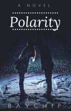 Polarity by xDFOODLOVERxD