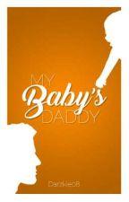 My Baby's Daddy by Darzkie08